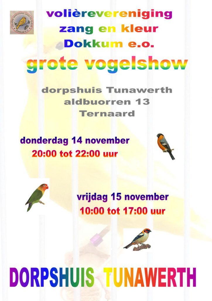 Grote Vogelshow @ Dorpshuis Tunawerth